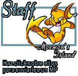 Foro gratis : ¡Moemon's Island! Staff