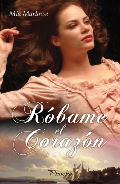 Róbame el corazón - Mia Marlowe (Rom) Unademagiaporfavor-libro-novela-romantica-adulta-febrero-2014-phoebe-robame-el-corazon-mia-marlowe-portada_zpsf3b2fa05