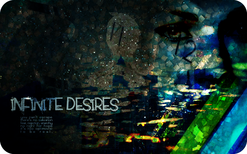 Infinite Desires