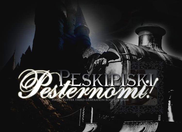 ~ Peskipiski Pesternomi••