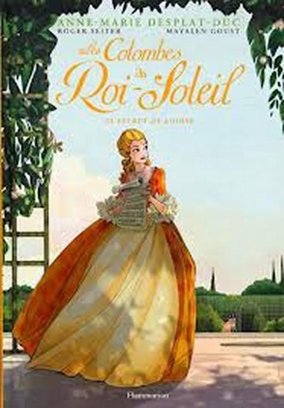 Les Colombes du Roi Soleil d'Anne-Marie Desplat-Duc, Roger Seiter et Mayalen Goust COLOMBESROISOLEILCOUV2Copier