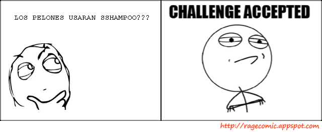 [memes]Fuck Yea!, Forever Alone, Fuuuu, Challenge Acepted y Problem? 9