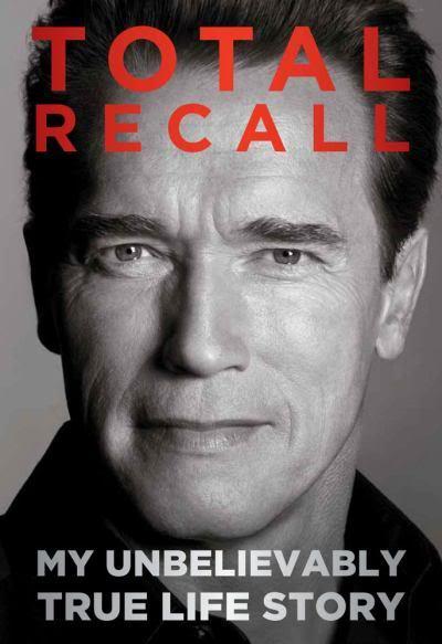 Arnold Schwarzenegger - Página 3 Total-recall-my-unbelievably-true-life-story_zpse0a84f5b