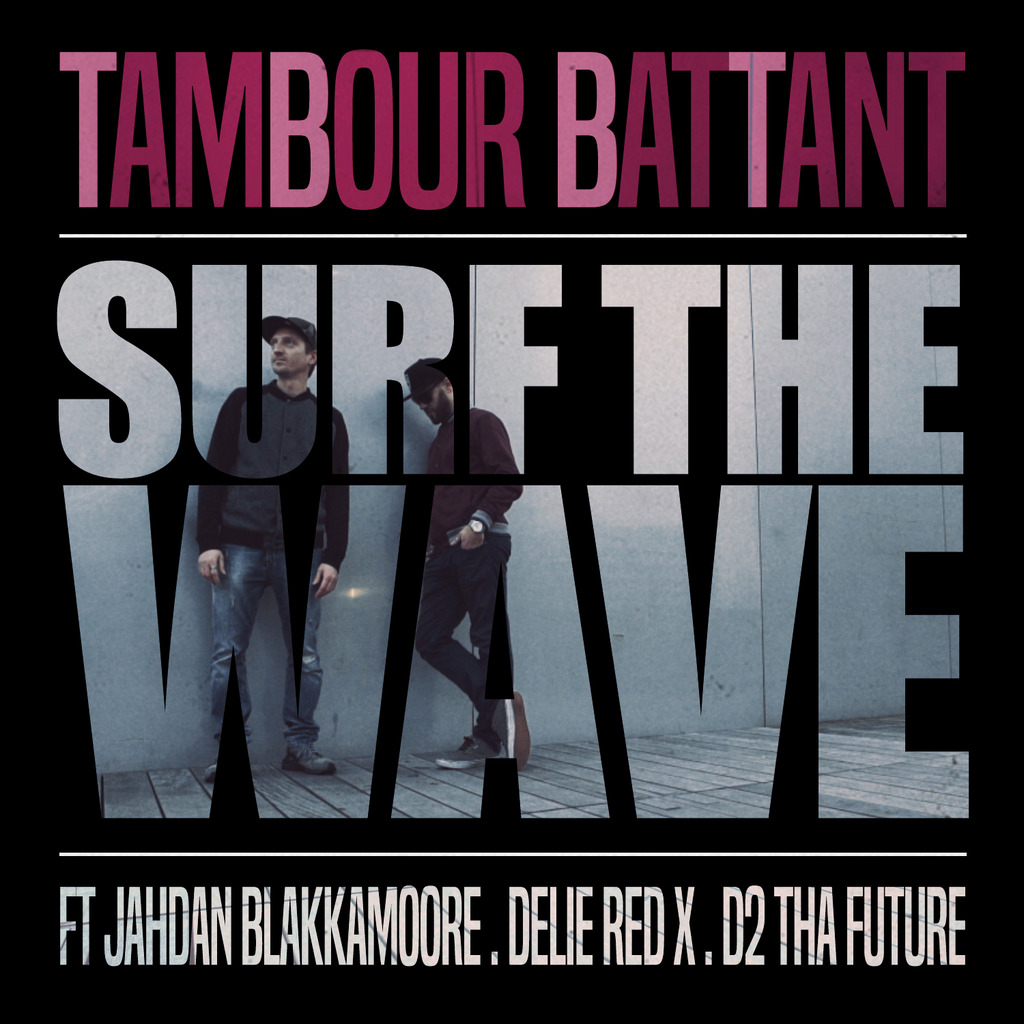 TAMBOUR BATTANT : « SURF THE WAVE» NEW TRACK & VIDEO CLIP TBBT-cover-Surf%20The%20wave_zpsukg442vu