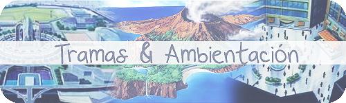 Tramas & Ambientación