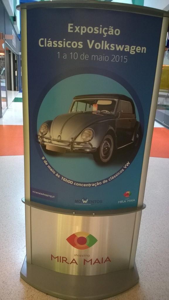 Exposição Clássicos Volkswagen | 1 a 10 maio'15 | C.C. Mira-Maia WP_20150416_005_zpsbskztnqr