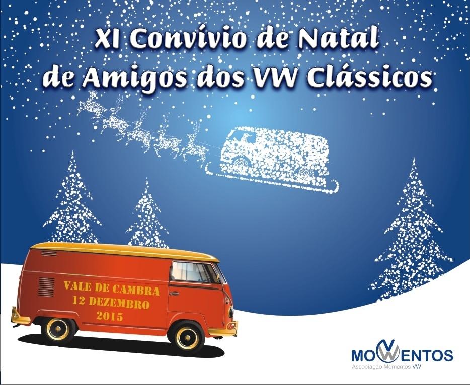 11º Convívio de Natal de Amigos dos VW Clássicos - 12 Dez. 2015 - Vale de Cambra Caoa_zpsyh0rut0y