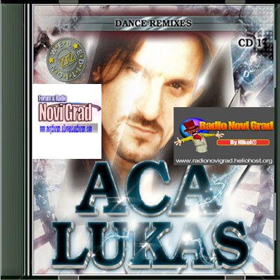 Narodna - Zabavna Muzika 2012 - Page 6 AcaLukas-DanceRemixesCD1_zpsc47ae7b4