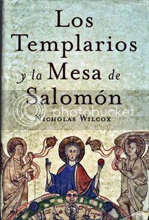 Los templarios y la mesa de Salomón, Nicholas Wilcox Lostemplarios
