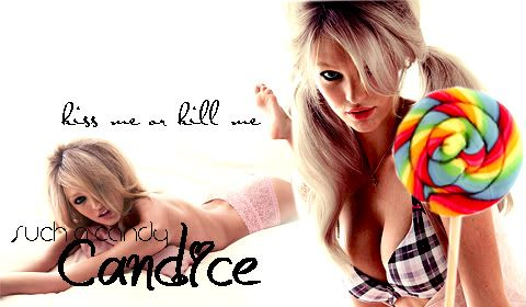 ♥.. Kiss me or kill me .. which will it be? We both know you're only capable of one ..♥ Candy