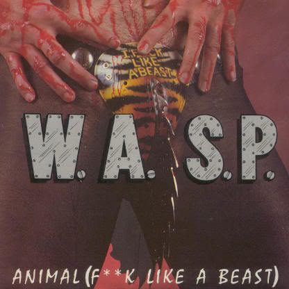 WASP WASP_-_Animal_Fuck_Like_a_Beast