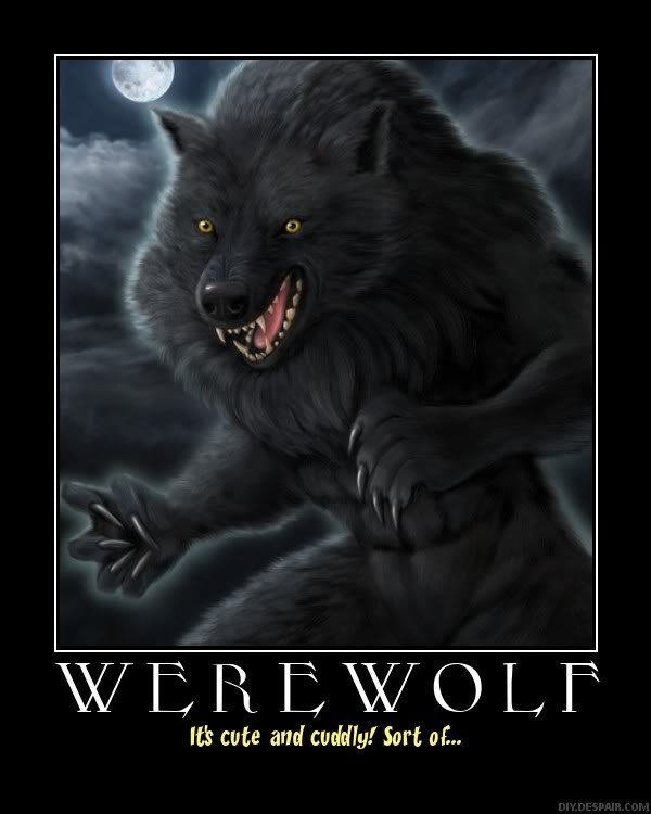 A Werewolf Because we already have a vampire Werewolf
