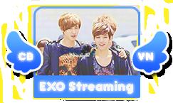 EXO Streaming