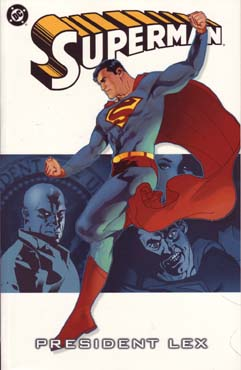 [DC Comics] Superman: Discusión General 055%20President%20Lex_zpsawxuskg3