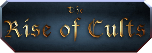 Rise of Cults II [Rol y Estrategia] [♫] - Página 4 The%20Rise%20of%20Cults%20_zpsxvlzpvwn