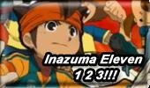 Inazuma Eleven 1 2 3!!!