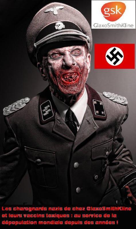 DEPOPULATION VIA LES PANDEMIES FABRIQUEES DE TOUTE PIECE, LES VACCINS TOXIQUES ET LA MEDECINE ALLOPATHIQUE - Page 8 GSK_Vampire-nazi_zps81c316ee