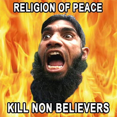 LA MONDIALISATION ET LES DANGERS DE L'ISLAM RADICAL Islamreligionofpeacekillnonbelievers_zps9df04aad