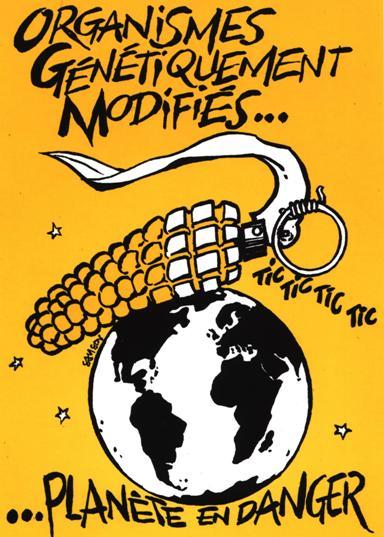 DEPOPULATION VIA LES OGM, LES PESTICIDES, LA DEFORESTATION ET LA POLLUTION DE NOTRE NOURRITURE ET DE NOS EAUX - Page 3 Ogm-Attention-Danger
