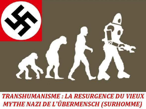 2013-2016 : 666, PUCES IMPLANTABLES, RFID, NANOTECHNOLOGIES, NEUROSCIENCES, N.B.I.C., TRANSHUMANISME ET CYBERNETIQUE ! - Page 3 Transhumanisme_nazi_zpsf83c8ed4