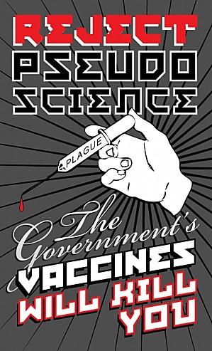 DEPOPULATION VIA LES PANDEMIES FABRIQUEES DE TOUTE PIECE, LES VACCINS TOXIQUES ET LA MEDECINE ALLOPATHIQUE - Page 8 Vaccines-Rejectpseudo-science_zpscb670b81