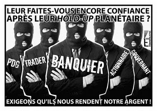 EFFONDREMENT ECONOMIQUE MONDIAL - Page 12 Banquiers_voleurs_zps9fca1fbd