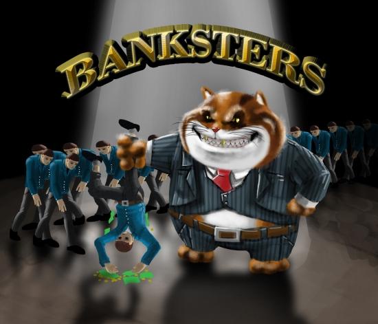 EFFONDREMENT ECONOMIQUE MONDIAL - Page 12 Fat_cat_bankster_single_black2_zpse4542150
