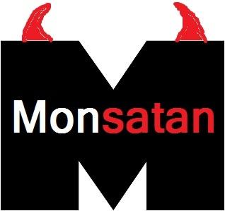 DEPOPULATION VIA LES OGM, LES PESTICIDES, LA DEFORESTATION ET LA POLLUTION DE NOTRE NOURRITURE ET DE NOS EAUX - Page 4 Monsatan-logo_zps7d4e6f3e