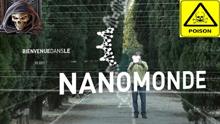 DEPOPULATION VIA LES OGM, LES PESTICIDES, LA DEFORESTATION ET LA POLLUTION DE NOTRE NOURRITURE ET DE NOS EAUX - Page 3 Nanomonde2