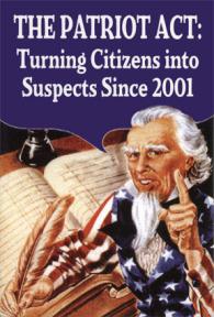 FASCISME, DICTATURE, ETAT-POLICIER, TERRORISME D'ETAT - Page 6 Patriot_act_zps0228891b