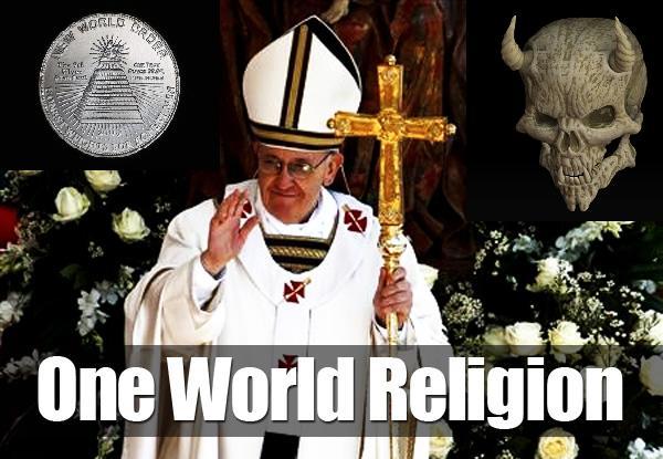 NOUVEL ORDRE MONDIAL : DE QUOI SE COMPOSE-T-IL, ET QUELS SONT SES BUTS ? - Page 25 Pope-francis-Oneworldreligion_zpsbbe2e752
