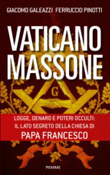 NOUVEL ORDRE MONDIAL : DE QUOI SE COMPOSE-T-IL, ET QUELS SONT SES BUTS ? - Page 25 Vaticano-massone_zps6e175d57