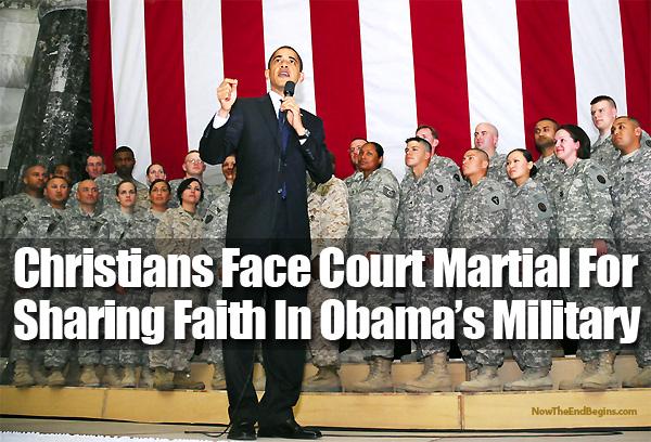 NOUVEL ORDRE MONDIAL : DE QUOI SE COMPOSE-T-IL, ET QUELS SONT SES BUTS ? - Page 25 Christians-now-face-court-martial-for-sharing-faith-pentagon-obama_zps0ea48f38