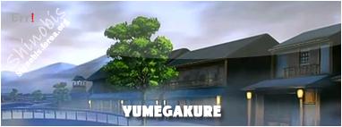 Yumegakure no Sato