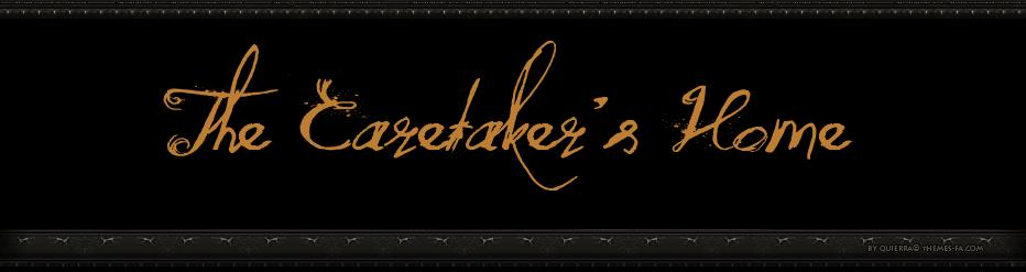 The Caretaker's Home