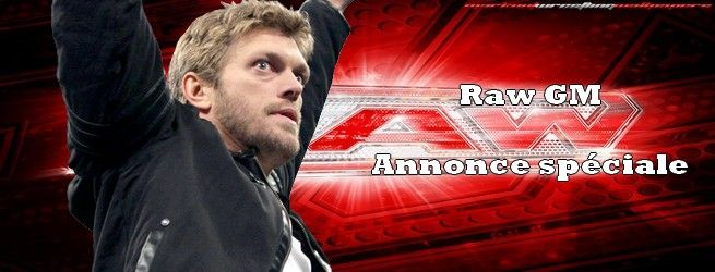 Carte de W.E.W Monday Night Raw, 23 juillet 2012. Edge-specialannounce-gm