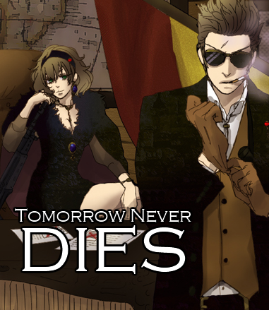 Tomorrow Never Dies || Hetalia Espionage AU RP TomorrowNeverDiesAd