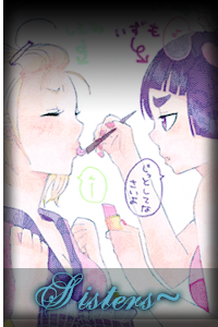 【Exorcist Gakuen】~ AnE Rol ~ Sisters
