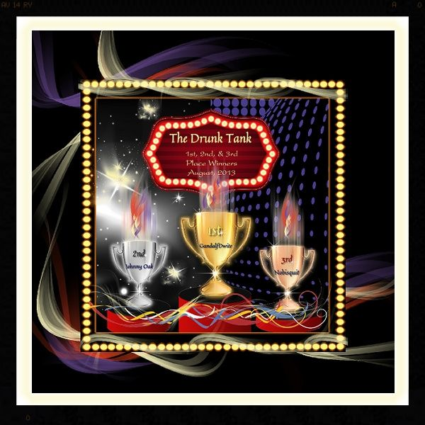 The Drunk Tank ~ August, 2013 1st, 2nd, & 3rd Place Trophy Winners 587b1daf-4c4f-4e8c-828c-672b6d8872e8