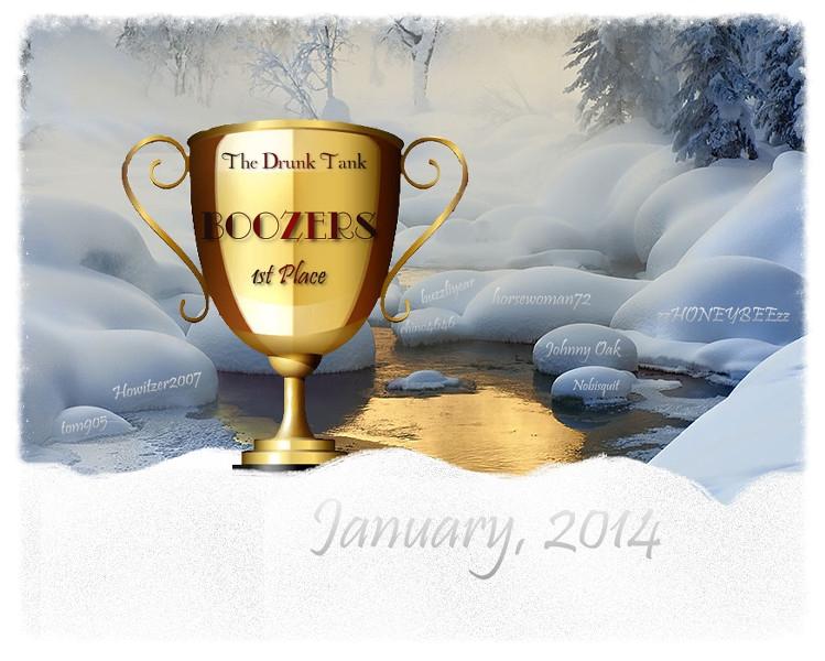 The Drunk Tank ~ January, 2014 1st Place Trophy 864c270d-7cca-4b1c-af03-acab6049df04