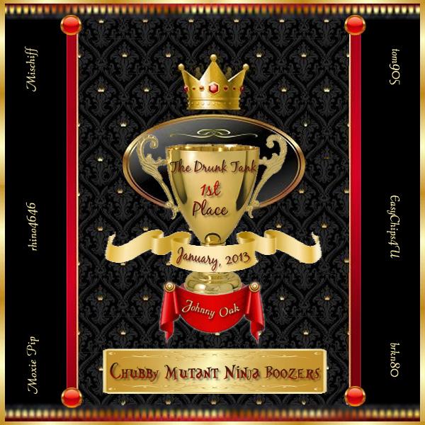 The Drunk Tank ~ January, 2013 1st Place Trophy TheDrunkTankJanuary2013Trophy_zpseff7e877