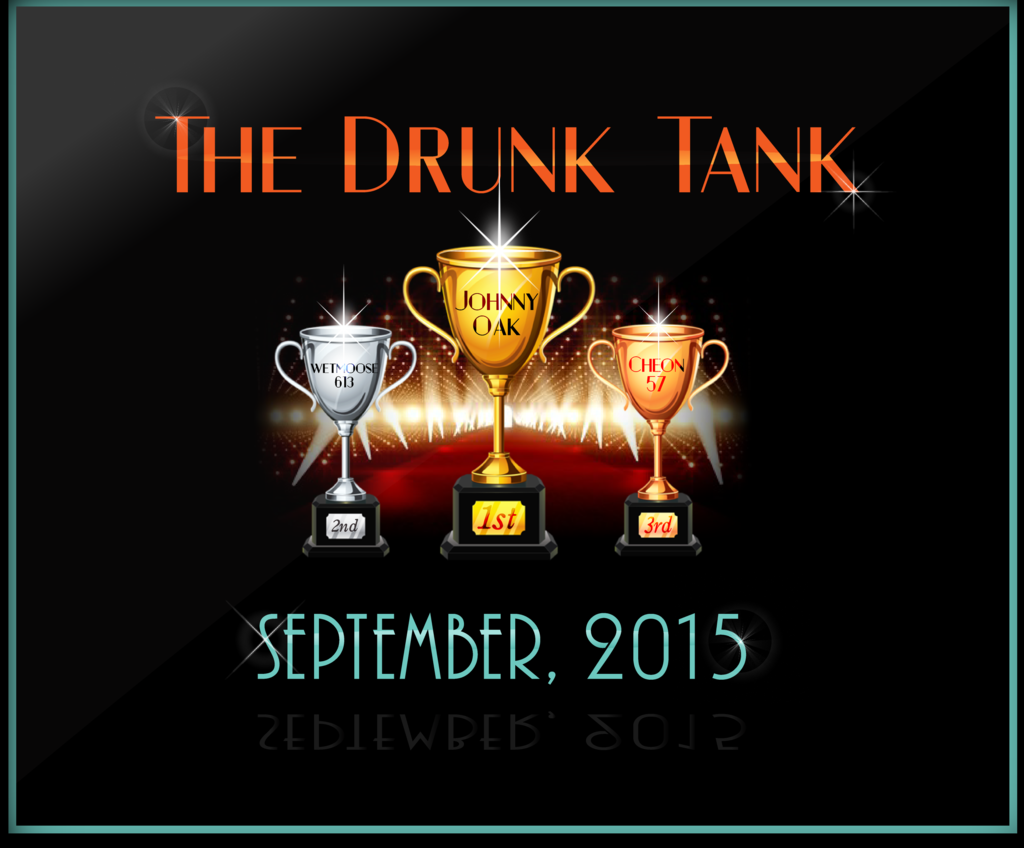 The Drunk Tank Trophy Winners - September, 2015 The%20Drunk%20Tank%20September%202015%20Trophy%20Winners
