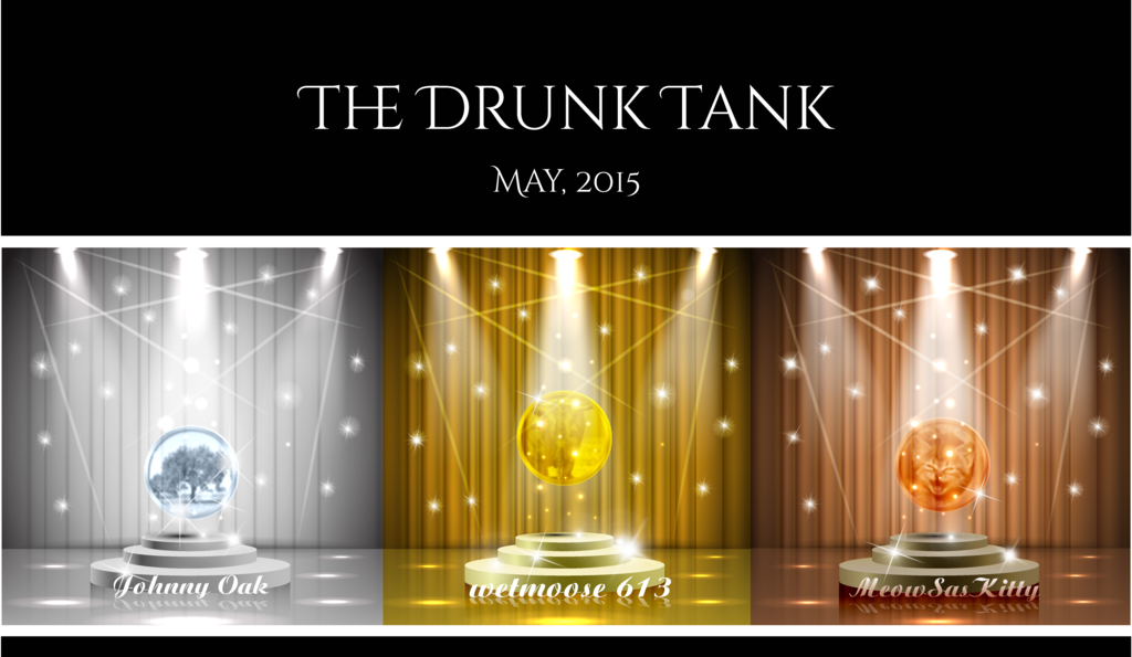 The Drunk Tank Trophy Winners - May, 2015  The%20Drunk%20Tank%20Trophy%20Winners%20May%202015%20final
