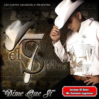 El 7 de La Sierra - Dime Que Si [2010] El7DeLaSierraDimeQueSi2010