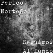 Perico Norteño - Seguimos Al Mando [2010] PericoNorteo-SeguimosAlMando2010