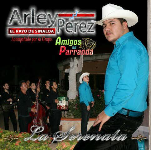 Arley Perez - La Serenata [2011] Arleyperezlaserenata
