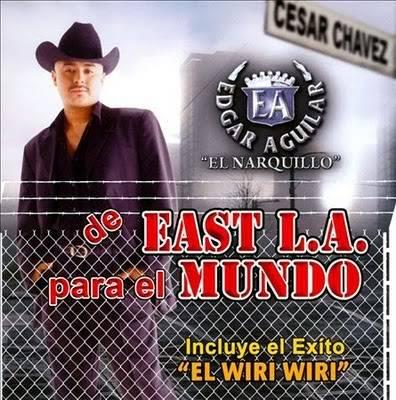 Edgar Aguilar El Narquillo - De East L.A. Para El Mundo [2010] Edgaraguilarelnarquillo