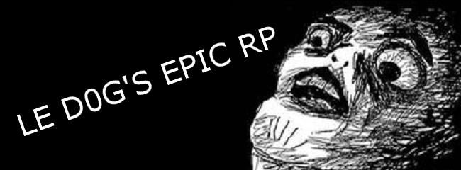 D0G'S EPIC RP