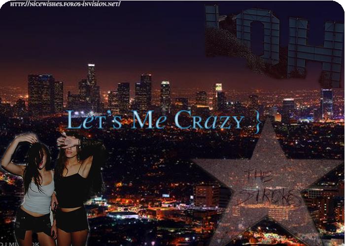 Let's Me Crazy