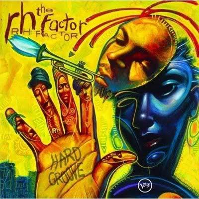 Ce que vous écoutez  là tout de suite - Page 40 Roy-hargrove-present-the-rh-factor-